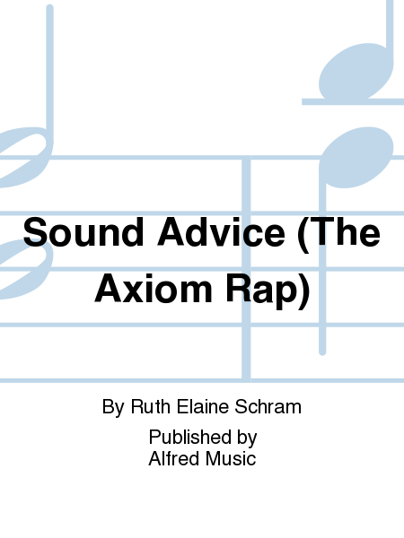 Sound Advice (The Axiom Rap)