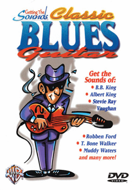 Getting The Sounds - Classic Blues Guitar