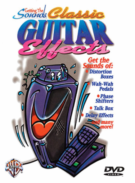 Getting The Sounds - Classic Guitar Effects