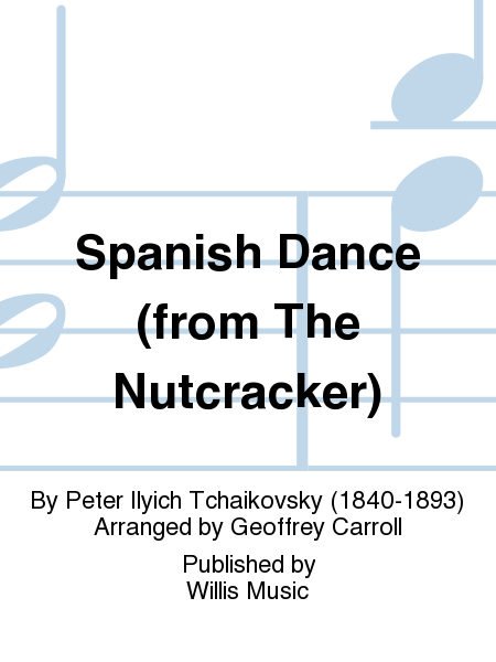 Spanish Dance (from The Nutcracker)
