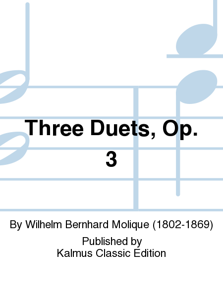 Three Duets, Op. 3