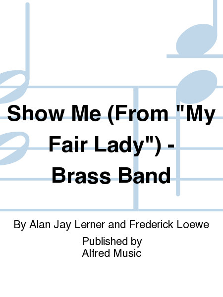 Show Me (From