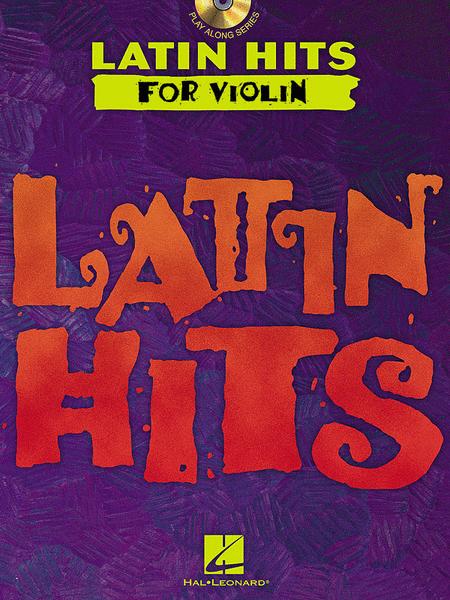 Latin Hits - Instrumental CD Play Along for Violin