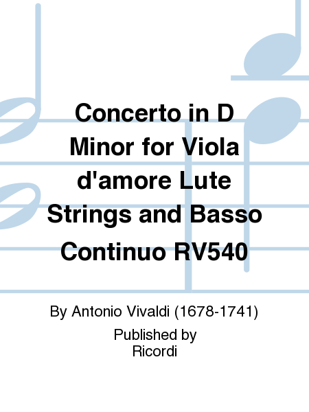 Concerto in D Minor for Viola d'amore Lute Strings and Basso Continuo RV540