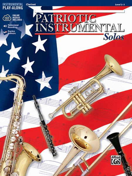 Patriotic Instrument Solos Book/CD - Clarinet