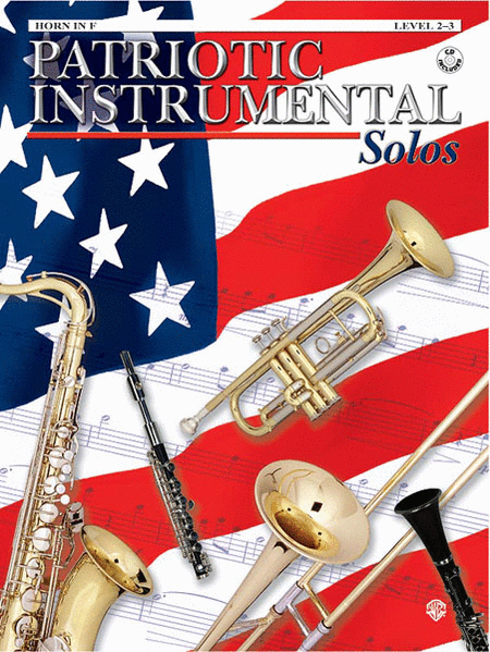 Patriotic Instrument Solos Book/CD - French Horn