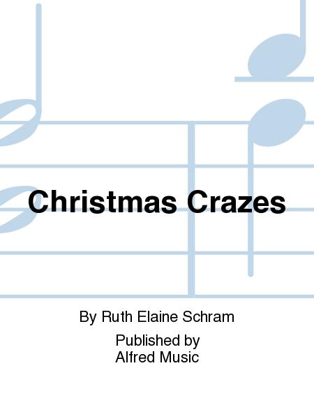 Christmas Crazes