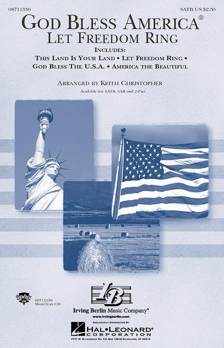 God Bless America! - Let Freedom Ring (Medley)