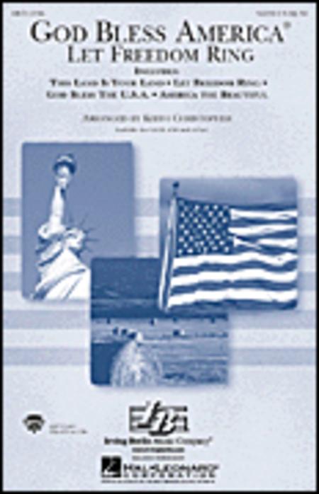 God Bless America - Let Freedom Ring (Medley)