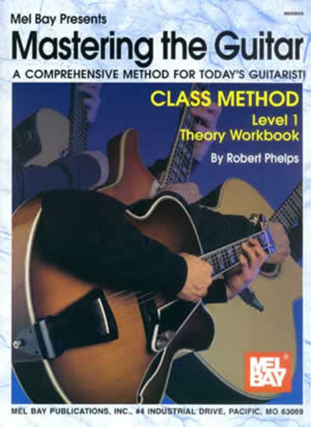 Mastering the Guitar Class Method Theory Workbook Level 1