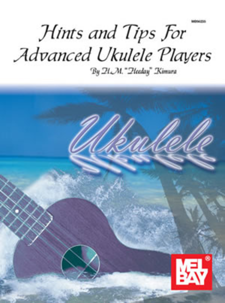 Hints & Tips for Advanced Ukulele Players (Hawaiian Style)
