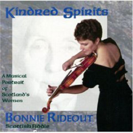 Kindred Spirits/A Musical Portrait of Scotland's Women
