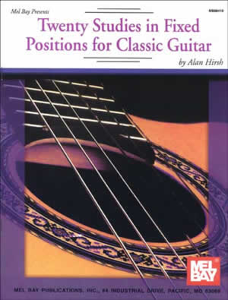 Twenty Studies in Fixed Positions for Classic Guitar