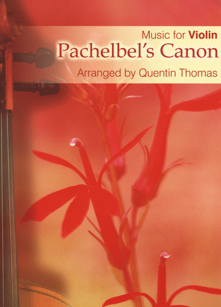 Pachelbel's Canon - Music for Violin