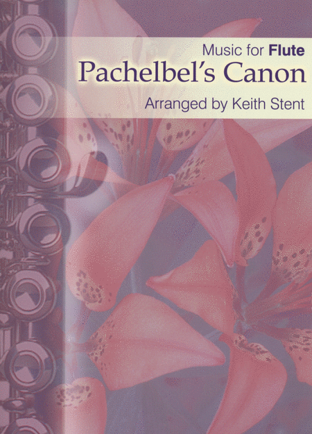 Pachelbel's Canon - Music for Flute