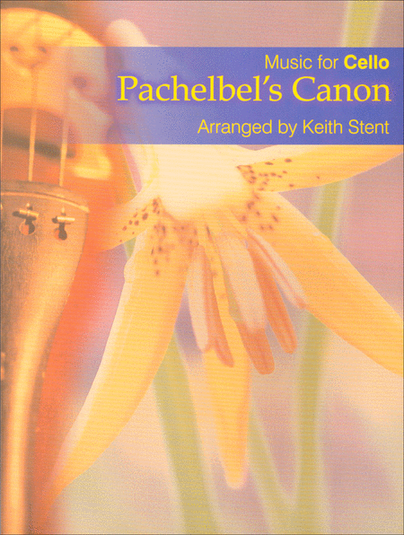 Pachelbel's Canon - Music for Cello