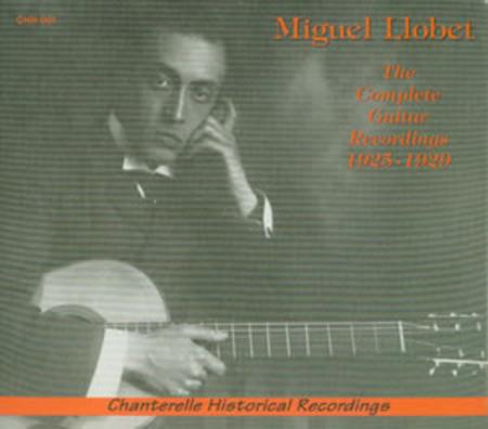 Miguel Llobet - The Guitar Recordings 1925-29