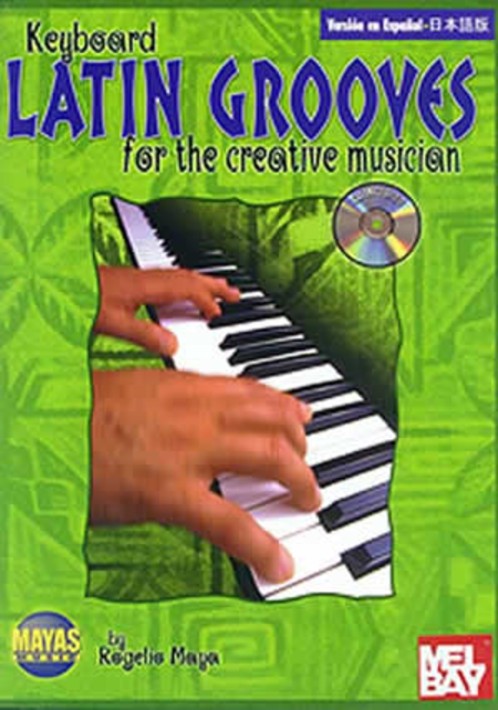 Keyboard Latin Grooves for the Creative Musician