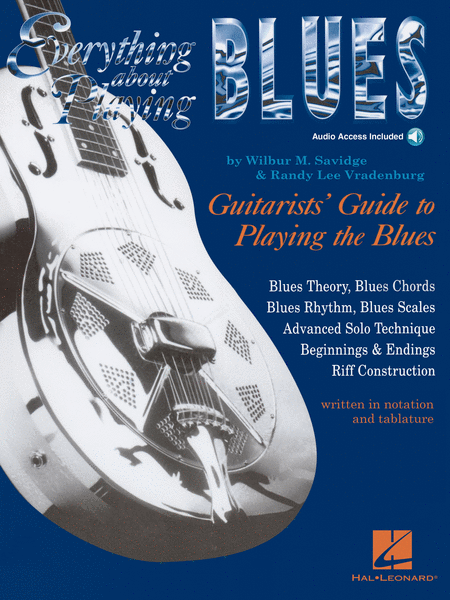 Everything About Playing The Blues