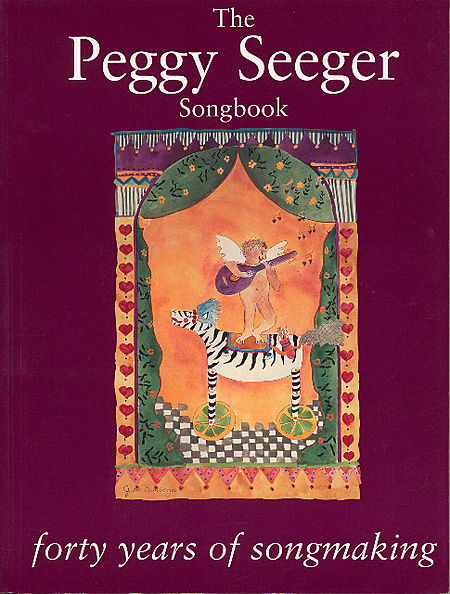 The Peggy Seeger Songbook - Forty Years of Songmaking