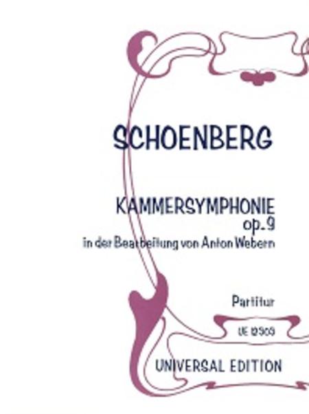 Chamber Symphony, Op. 9 Erste Kammersymphonie