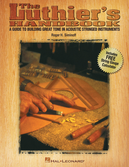 The Luthier's Handbook