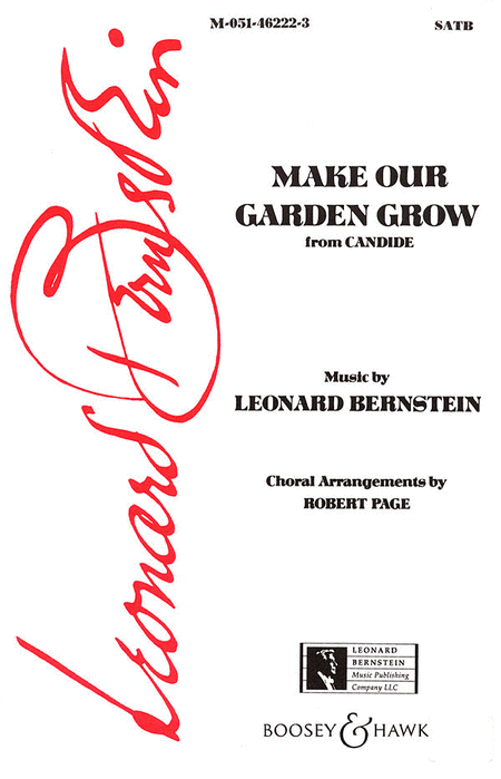Make Our Garden Grow (from Candide)