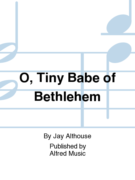 O, Tiny Babe of Bethlehem