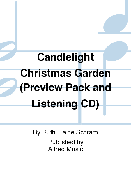 Candlelight Christmas Garden (Preview Pack and Listening CD)