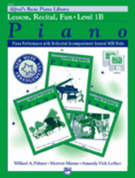Alfred's Basic Piano Course General Midi - Lesson, Recital & Fun Books Level 1B