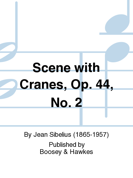 Scene with Cranes, Op. 44, No. 2