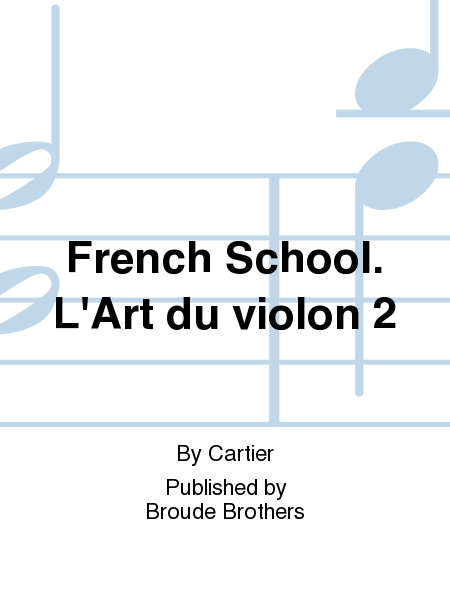 French School. L'Art du violon 2