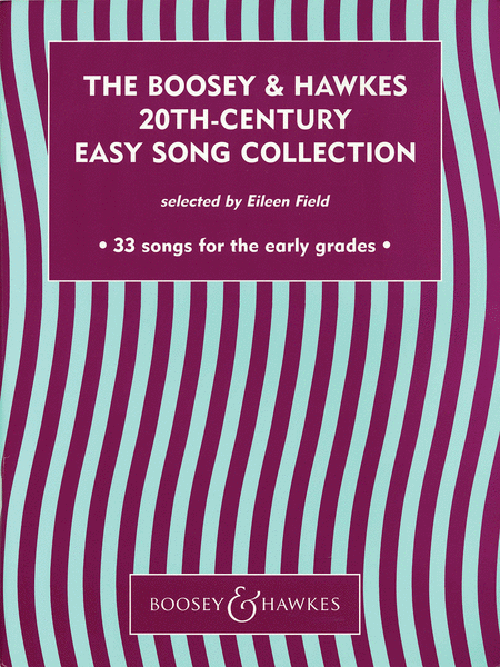 The Boosey & Hawkes 20th-Century Easy Song Collection
