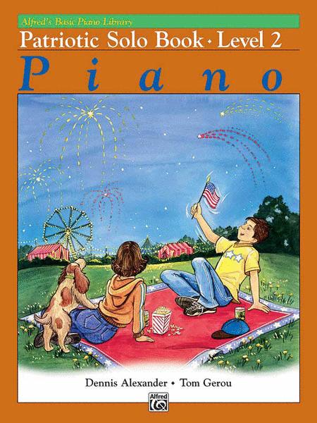 Alfred's Basic Piano Course - Patriotic Solo Book, Book 2