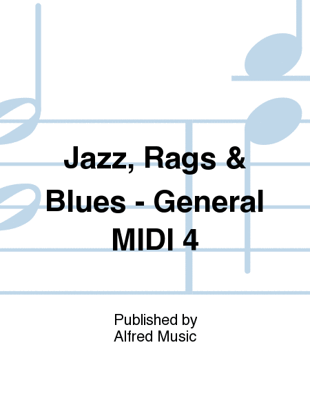Jazz, Rags & Blues - General MIDI 4