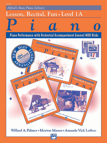 Alfred's Basic Piano Course General MIDI - Lesson, Recital & Fun Books Level 1A
