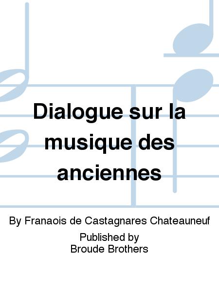 Dialogue sur la musique des anciennes