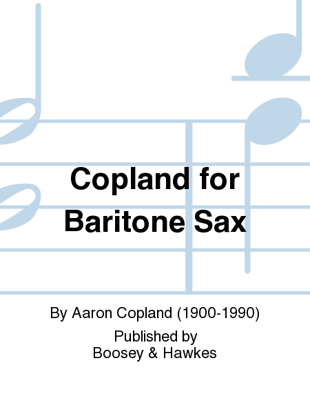 Copland for Baritone Sax