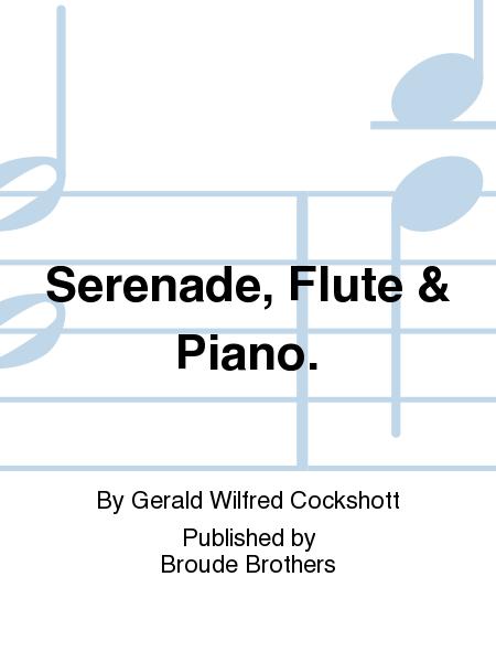 Serenade, Flute & Piano.
