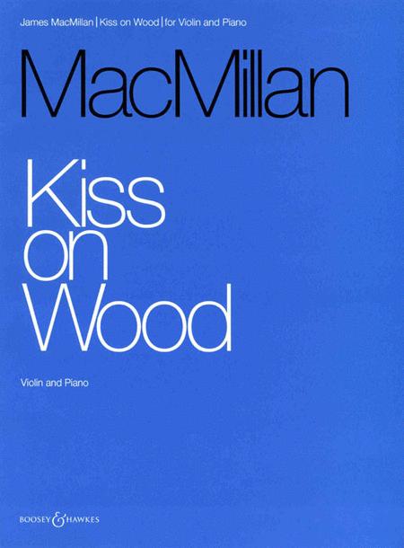 Kiss on Wood