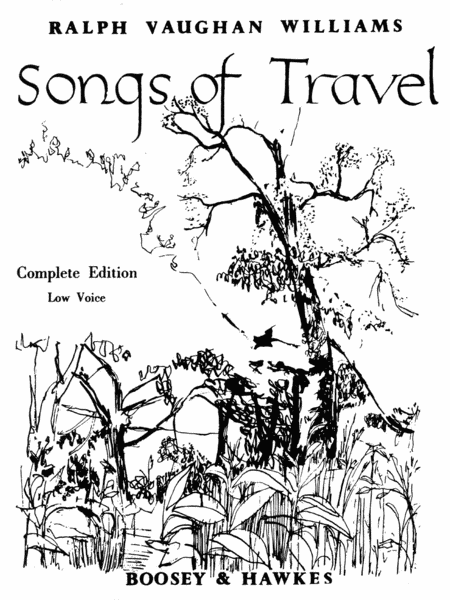Songs of Travel - Low Voice