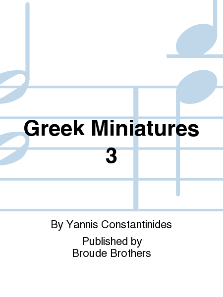 Greek Miniatures 3
