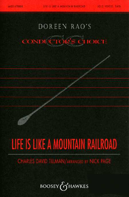 Life Is Like Mountain Railroad