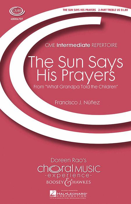The Sun Says His Prayers
