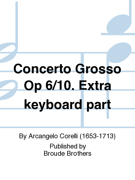Concerto Grosso Op 6/10. Extra keyboard part