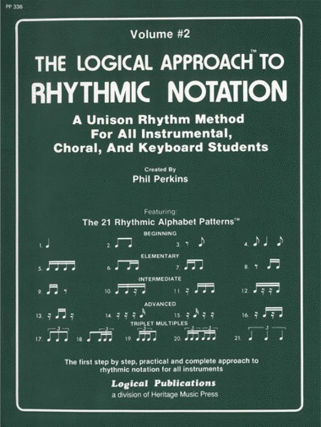 Logical Approach to Rhythmic Notation Vol 2