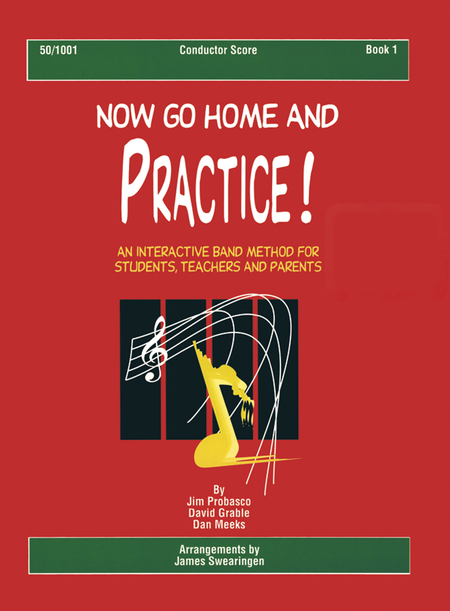 Now Go Home And Practice Book 1 Conductor Score