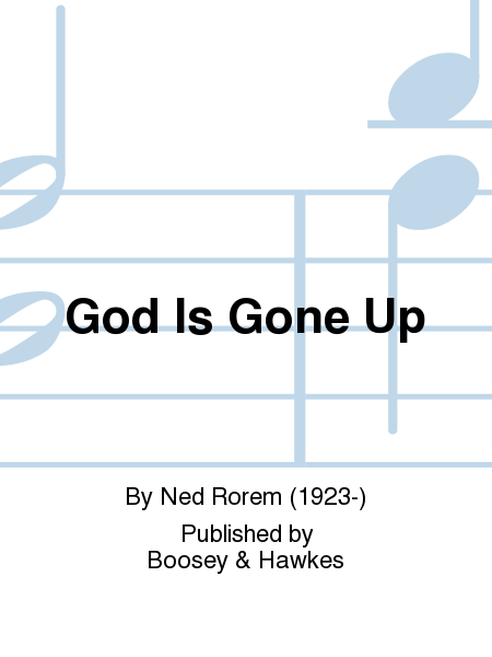 God Is Gone Up