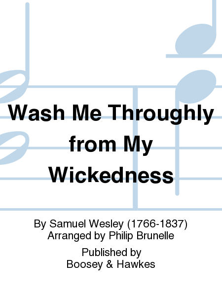 Wash Me Throughly from My Wickedness