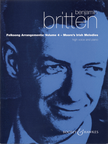 Folksong Arrangements - Volume 4: Moore's Irish Melodies